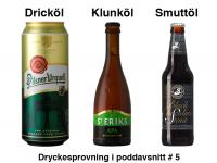 Dryckesprovning #5
