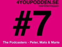 4YOUPODDEN #7 – med Örebrotoppen
