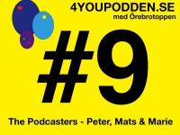 4YOUPODDEN #9 – med Örebrotoppen