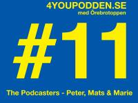 4YOUPODDEN #11 – med Örebrotoppen