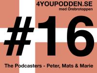 """4YOUPODDEN #16 – """"Oktoberpodden"""""""